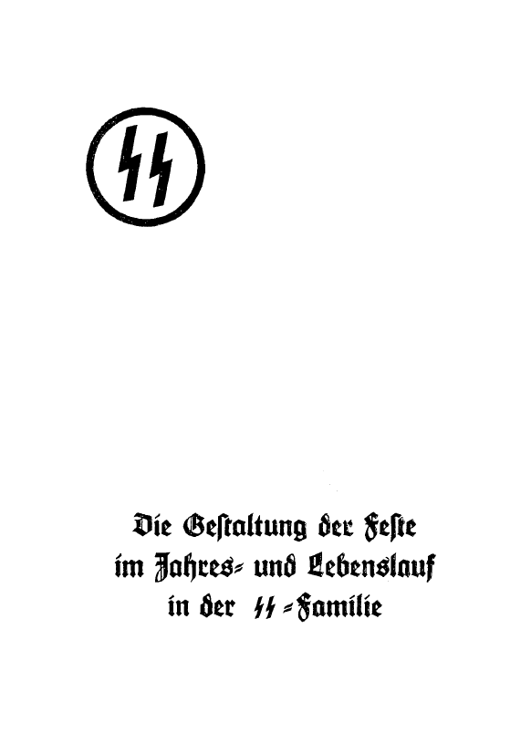 Celebrations In The Life Of An Ss Family Die Gestaltung Der